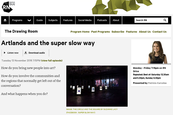 Artlands and the Super Slow Way Radio National Drive Program