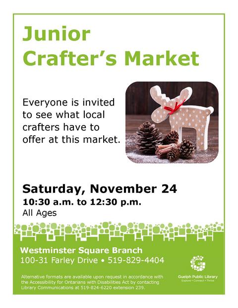 Join us at our Westminster Square Branch on Saturday, November 24 to see what local junior crafter's have to offer at this holiday market.