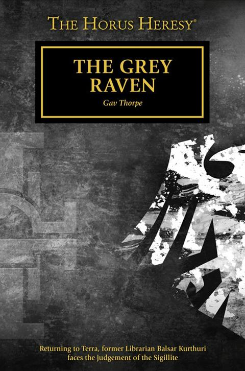 Cover of The Grey Raven by Gav Thorpe