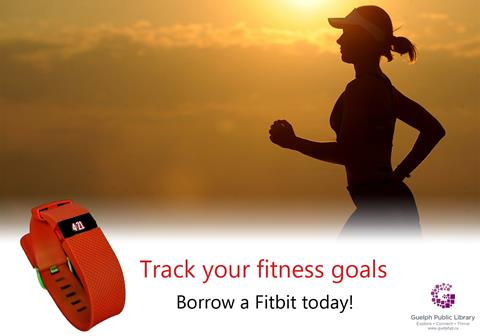Check out a Fitbit device free with your library card! Track your fitness goals and more!