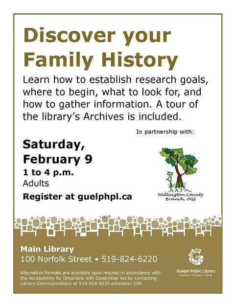 This is the poster for Discover your Family History Part One. It is being held on Saturday, February 9 from 1 to 4 p.m. at the Main Library.