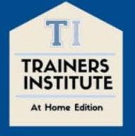 Blue square with shape of a building in white on top. Text inside the house top line in blue says TI, middle line in all caps black text says Trainers Institute, and the bottom line in black text says at home edition. All text is centered.