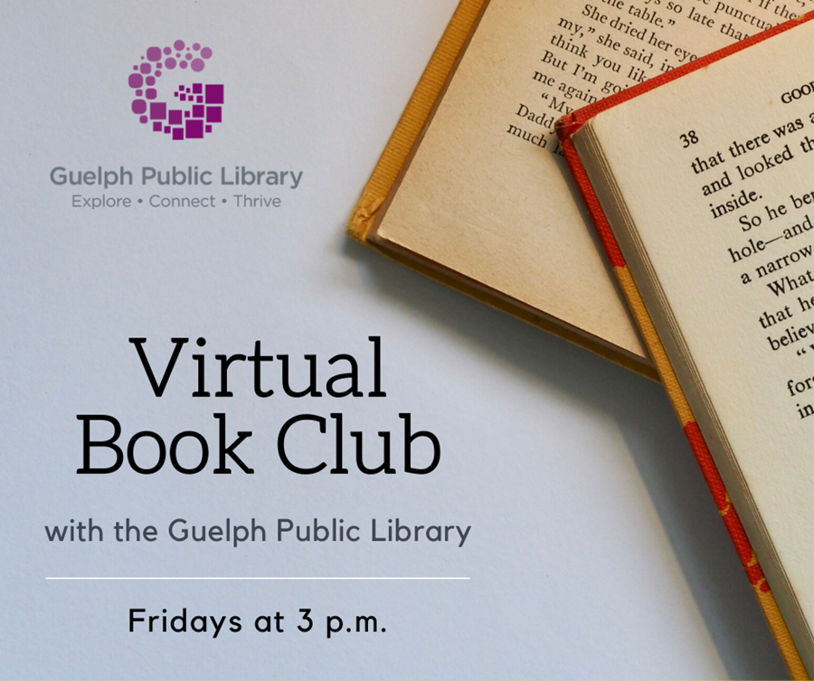 Click here to learn more about our Virtual Book Club every Friday at 3 p.m.