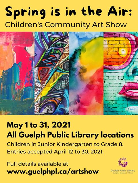 Spring is in the Air: Children's Community Art Show - May 1 to 31, 20201. Children in junior kindergarten to Grade 8 can submit entries to any library location between April 12 and 30, 2021.