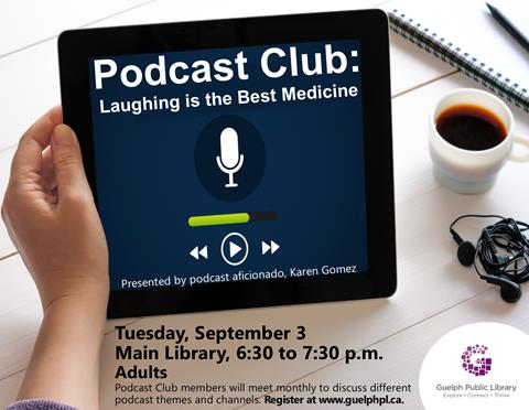 Register for our NEW Podcast Club, which merges the concept of book clubs with podcasts. Each month, Podcast Club members meet and discuss different podcast themes and channels. Please register at http://guelphpl.libnet.info/event/2928684. Adults.