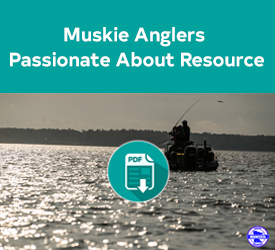 Muskie Anglers Passionate About Resource