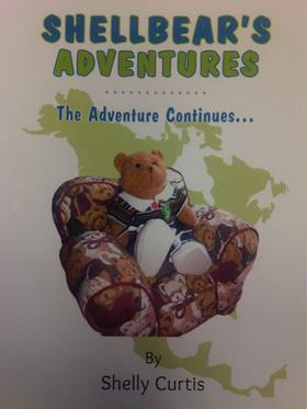 Shellbear's Adventures: The Adventure Continues by Shelly Curtis