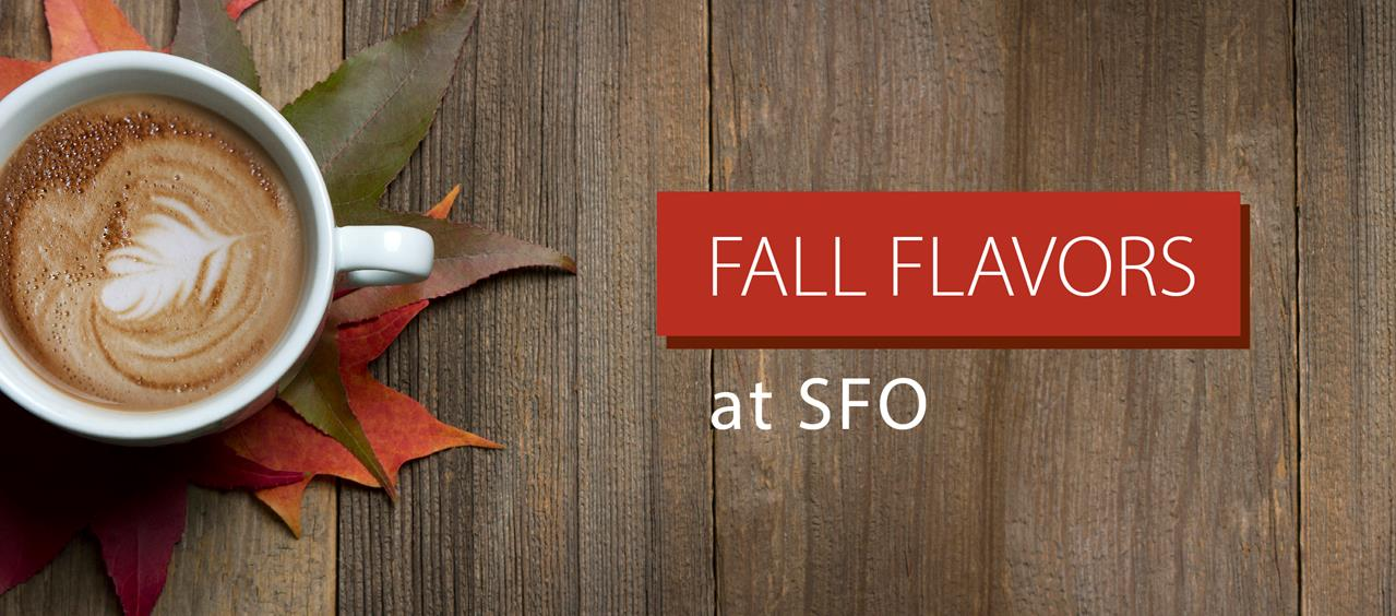 Pumpkin Latte and Other Fall Flavors at SFO