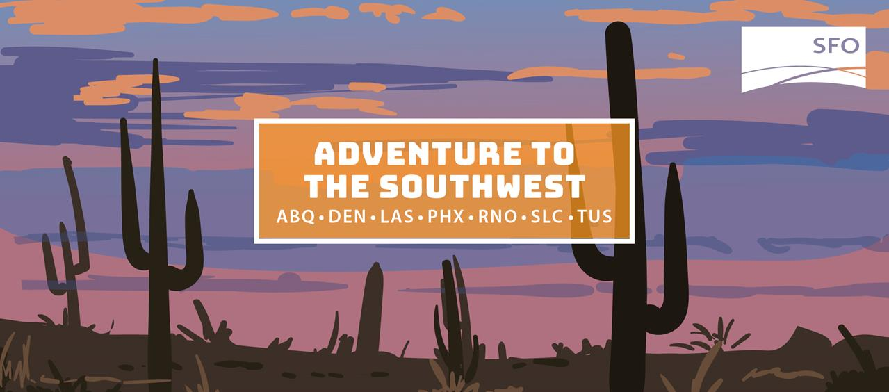 Adventure to the Southwest