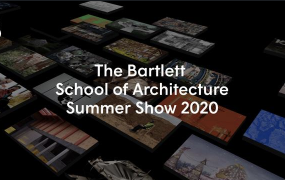 Discover The Bartlett Summer Show 2020