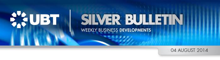 UBT Silver Bulletin 4 August 2014