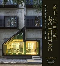 New Chinese Architecture: twenty women building the future