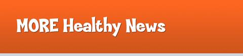 MORE Healthy News