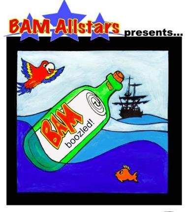BAM Allstars presents...BAM boozled!