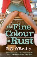 The Fine Colour of Rust - P. A. O'Reilly