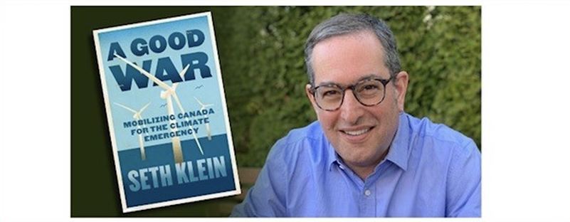 "Picture of Seth Klein, author of ""A Good War: Mobilizing Canada for the Climate Economy"""