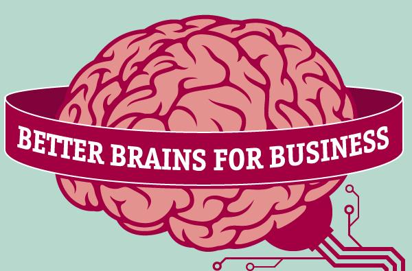 Better Brains for Business