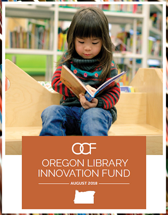 Oregon Library Innovation Fund Report