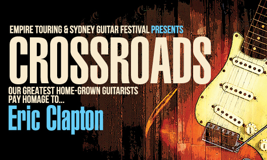 CROSSROADS – AN HOMAGE TO ERIC CLAPTON