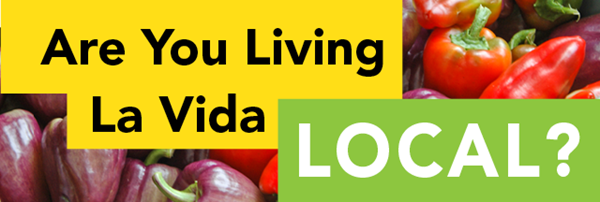Are You Living La Vida Local?