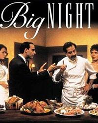 """""""Big Night"""""""