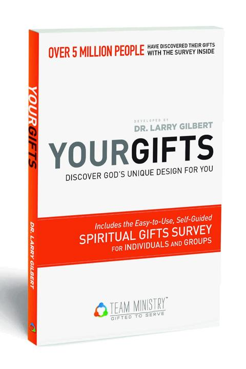 Your Gifts: Spiritual Gifts Survey