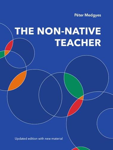 The Non-Native Teacher by Péter Medgyes