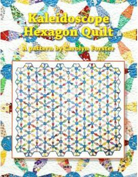 Kaleidoscope Hexagon Quilt by Carolyn Forster