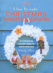 Christmas Wreaths & Garlands by Mandy Shaw - Book of the Month for Nov 2015