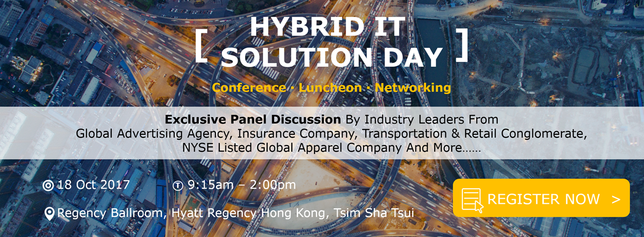 HYBRID IT SOLUTION DAY | 18 Oct 2017 | Register Now >