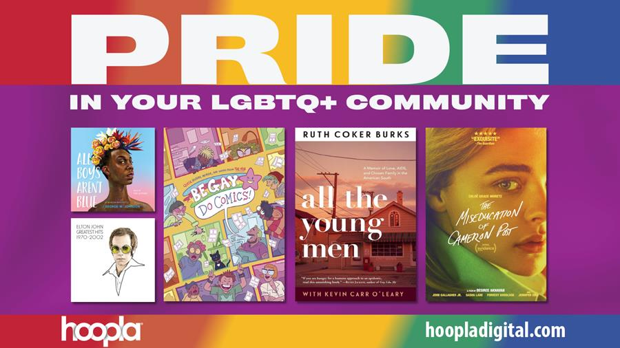 Library advertisement for the online resource, Hoopla. Check out the Pride and LGBTQ materials available online with your library card.