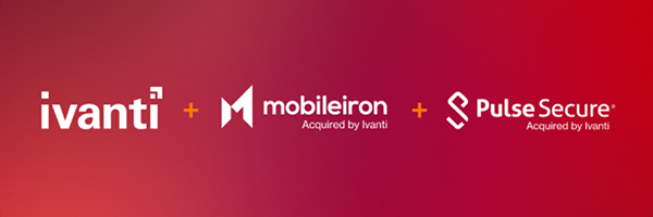 Ivanti Acquires MobileIron and Pulse Secure