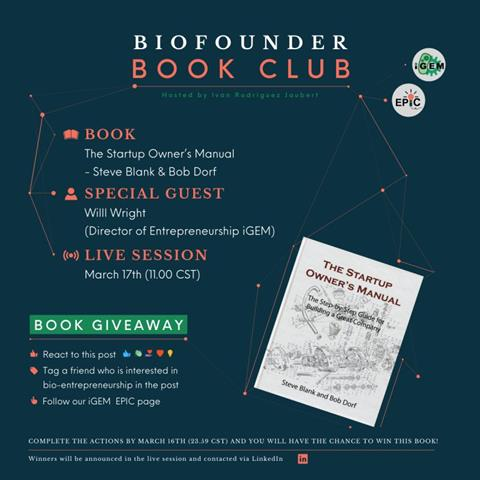 Biofounder Book Club graphic. Book: The Startup Owner's Manual - Steve Blank & Bob Dorf. Special Guest: Will Wright (Director of Entrepreneurship iGEM).