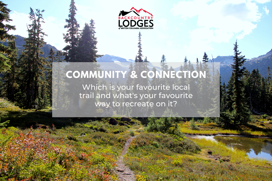 Tell us your favourite trail and favourite way to recreate on it!