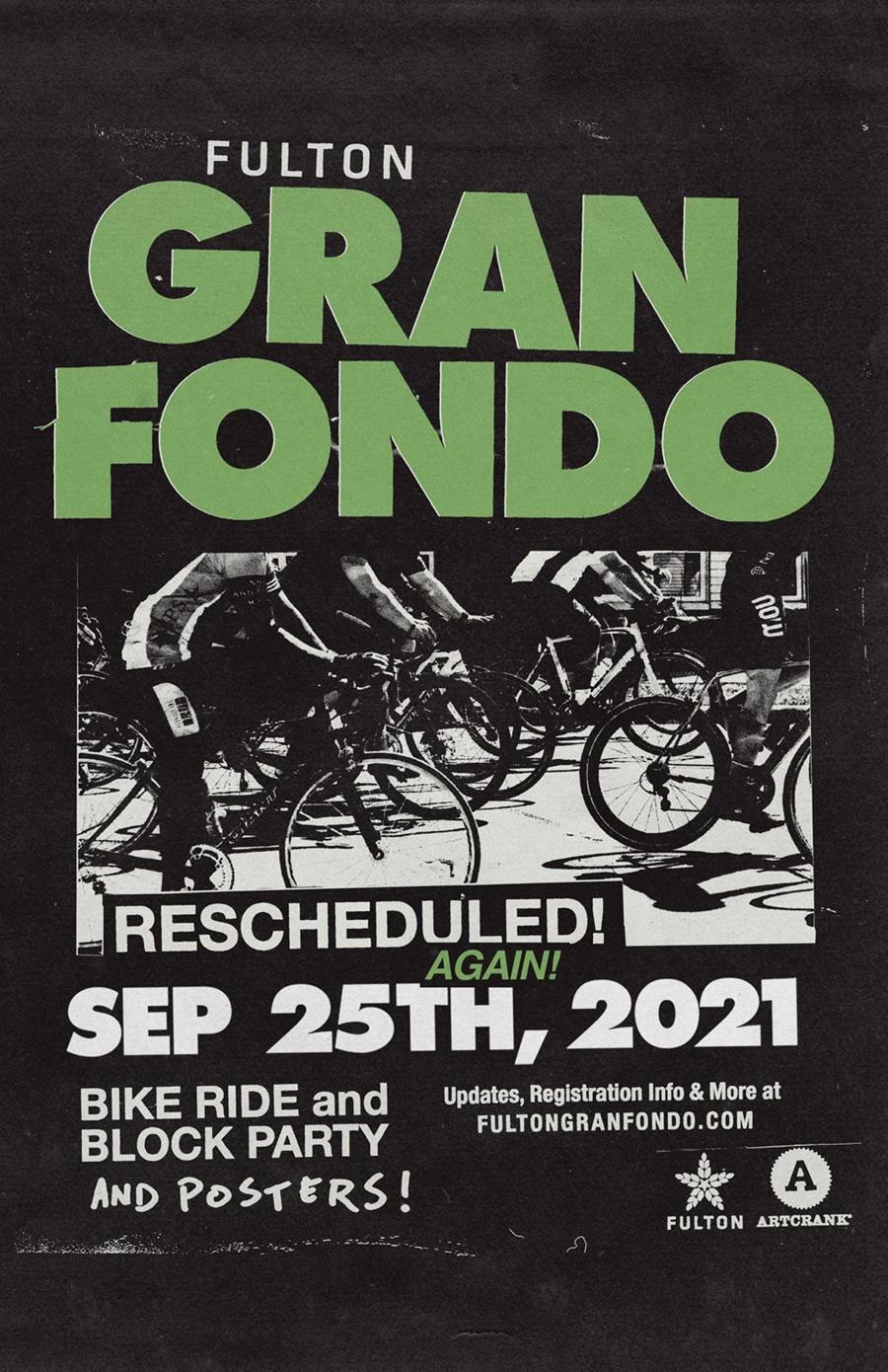 The Fulton Gran Fondo is 9/25/21