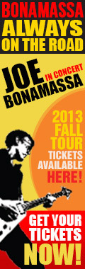 Bonamassa Always on the Road. Joe Bonamassa in concert. 2013 Fall tickets available here! Get your tickets now!