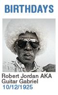 Birthdays: Robert Jordan AKA Guitar Gabriel: 10/12/1925